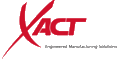 XACT Engineered Manufacturing Solutions